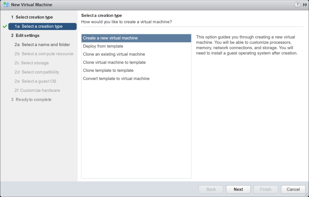 New Virtual Machine - Select a creation type - Create a new VM