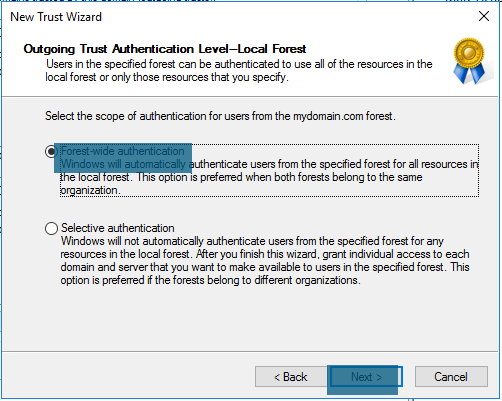 New Trust Wizard - Outgoing Trust Authentication Level - Local Forest - Forest-wide authentication