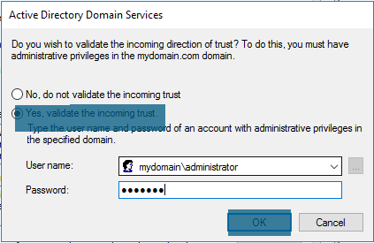 Active Directory Domain Services - Properties - Validate Incoming Trust
