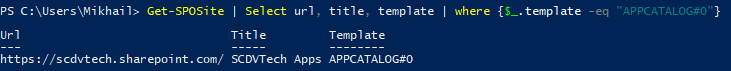 Windows PowerShell - Get-SPOSite - Select APPCATALOG#0