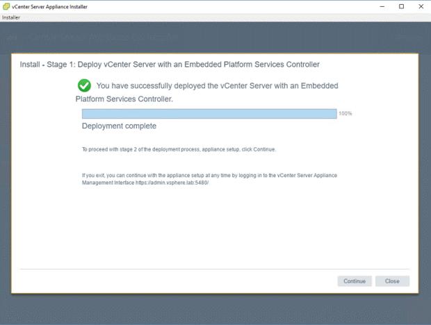 VMware - vCenter Server Appliance 6.5 Installer - Install - Stage 1 - Deploy vCenter Server with an Embedded Platform Services Controller - Deployment Complete